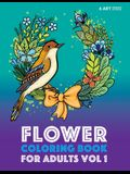 Flower Coloring Book For Adults Vol 1