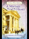 A Mistake Through the Heart: A Bram Stoker Mystery