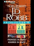 J. D. Robb CD Collection 10: Promises in Death, Kindred in Death (In Death Series)