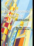 The Economics of Meaning in Life: From Capitalist Life Syndrome to Meaning-Oriented Economy