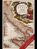 Places in Italy: A Private Grand Tour (3rd Edition): 150 Essential Places to Visit: 1001 Unforgettable Works of Art