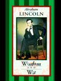 Abraham Lincoln: Wisdom & Wit