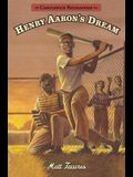 Henry Aaron's Dream: Candlewick Biographies