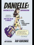 Danielle: Chronicles of a Superheroine