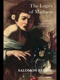 The Logics of Madness: On Infantile and Delusional Transference