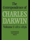 The Correspondence of Charles Darwin: Volume 1, 1821 1836