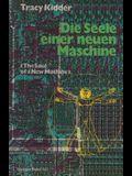 Die Seele Einer Neuen Maschine: Aus Dem Amerikanischen Von Tony Westermayr