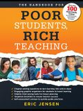 The Handbook for Poor Students, Rich Teaching: (A Guide to Overcoming Adversity and Poverty in Schools)
