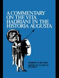 A Commentary on the Vita Hadriani in the Historia Augusta