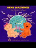 Gene Machines