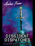 Dissident Dispatches: An Alt-Right Guide to Christian Theology