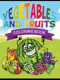 Vegetables and Fruits Coloring Books (Name That Veggie and Fruit)
