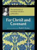 For Christ and Covenant: The Spirituality of Archibald Johnston of Wariston