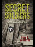 Secret Soldiers: How the U.S. Twenty-Third Special Troops Fooled the Nazis