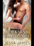 Her Rockstar Billionaire