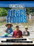 Planet in Peril: Fierce Floods