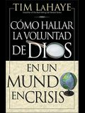 C Mo Hallar La Voluntad de Dios = Finding the Will of God in a Crazy Mixed Up World = Finding the Will of God in a Crazy Mixed Up World