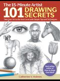 101 Drawing Secrets: Take Your Art to the Next Level with Simple Tips and Techniques