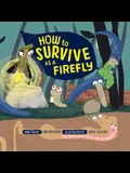 How to Survive as a Firefly