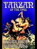 Tarzan of the Apes by Edgar Rice Burroughs, Fiction, Classics, Action & Adventure