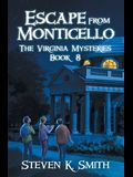 Escape from Monticello