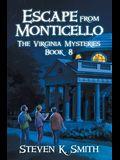Escape from Monticello