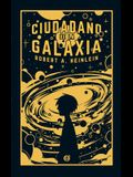Ciudadano de la Galaxia = Citizen of the Galaxy