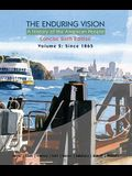 The Enduring Vision: A History of the American People, Volume 2: From 1865, Concise