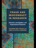 Fraud and Misconduct in Research: Detection, Investigation, and Organizational Response