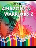 Amazons & Warriors 2: Adult Coloring Book