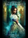Spellswept: A Prequel to the Harwood Spellbook