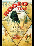 Rodeo Time in Sheridan Wyo