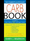 The Complete & Up-To-Date Carb Book: A Guide to Carb, Calorie, Fiber, and Sugar Content