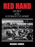 Red Hand: Secret of the Suffragette Derby