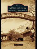 Medicine Park: Oklahoma's First Resort