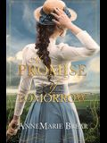 The Promise of Tomorrow