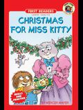 Christmas for Miss Kitty, Grades 1 - 2: Level 3