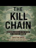 The Kill Chain Lib/E: Defending America in the Future of High-Tech Warfare
