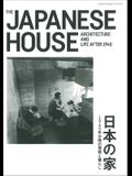 Jutakutokushu 2017:08 Special Issue: The Japanese House - Architecture and Life After 1945