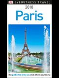 DK Eyewitness Travel Guide Paris: 2018