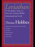 Leviathan: Or The Matter, Forme, & Power of a Common-Wealth Ecclesiasticall and Civill (Rethinking the Western Tradition)