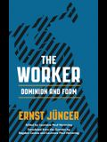 The Worker: Dominion and Form