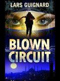 Blown Circuit