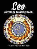 Leo Astrology Coloring Book: Color Your Zodiac Sign