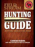 Field & Stream Hunting Guide: Hunting Skills You Need