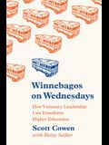 Winnebagos on Wednesdays: How Visionary Leadership Can Transform Higher Education