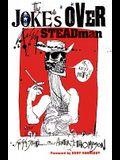 The Joke's Over: Bruised Memories: Gonzo, Hunter S. Thompson, and Me