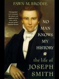 No Man Knows My History: The Life of Joseph Smith