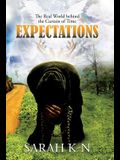 Expectations: The Real World Behind the Curtain of Time