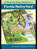 A Step-By-Step Guide to a Florida Native Yard